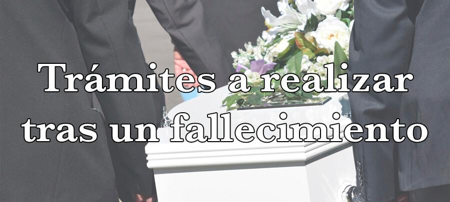 Trámites a realizar tras el fallecimiento de un familiar