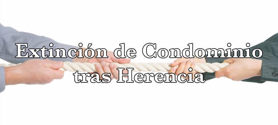 Extinción de condominio tras herencia